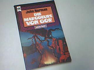 Die Marodeure von Gor,  Gor-Zyklus Band 9 ; Heyne Fantasy 3521, 1. Auflage 1976 ; 3453303873