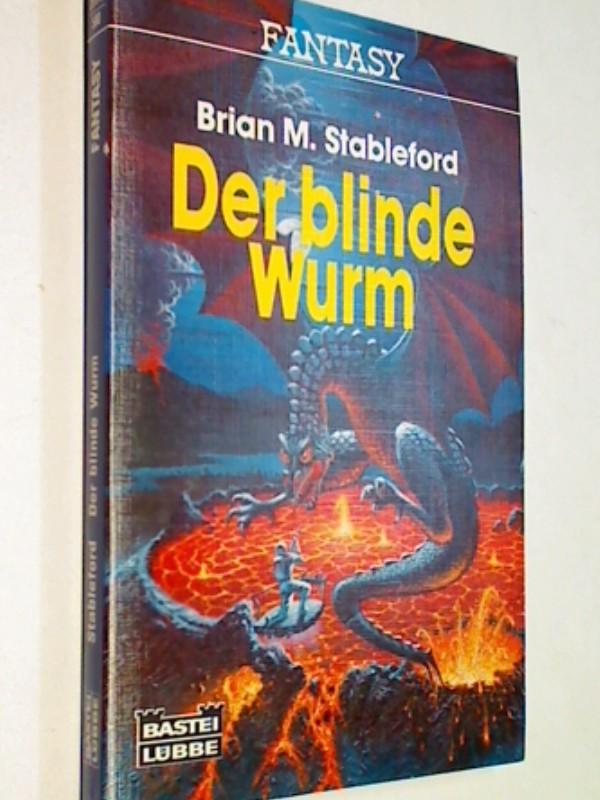 Der blinde Wurm : Fantasy-Roman. Bastei 20046, ERSTAUSGABE