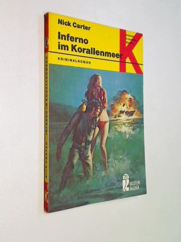 Inferno im Korallenmeer : Kriminalroman. Ullstein 1665 , ERSTAUSGABE 1975