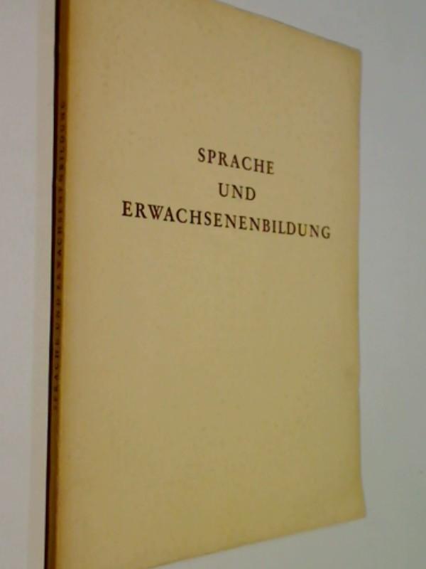Sprache und Erwachsenenbildung. (1955)