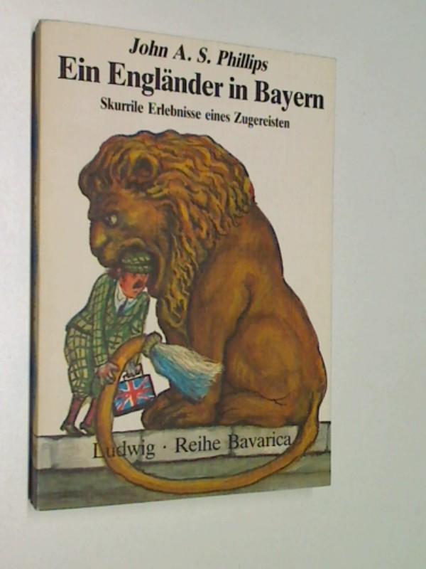 Ein  Engländer in Bayern : skurrile Erlebnisse e. Zugereisten. WLV Taschenbuch 31, 3778732854