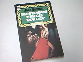 Die Stammeskrieger von Gor,  Gor-Zyklus Band 10, Heyne Fantasy 3559 1. Auflage 1977  ;  3453304535