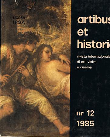 Artibus et historiae. rivista internationale di arti visive e cinema. nr 12