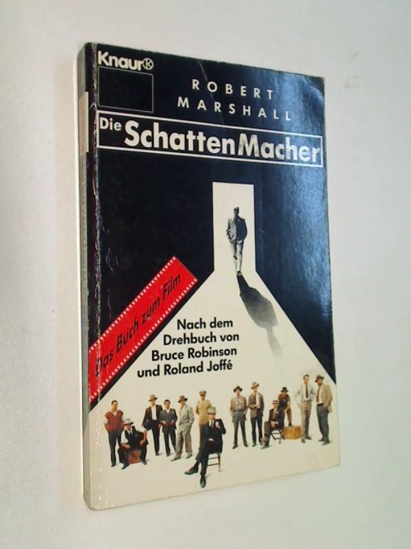 MARSHALL, Robert: DIE SCHATTENMACHER. Roman zum Film  Knaur 3105