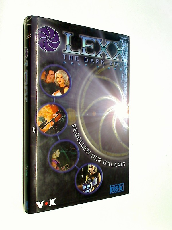 LEXX . The Dark Zone . Rebellen der Galaxis .