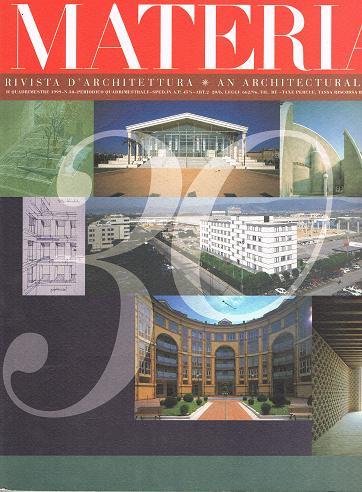 MATERIA 30 /1999. Rivista d' architettura. An Architectural Review. Periodico Quadrimestrale (ital. /engl.)