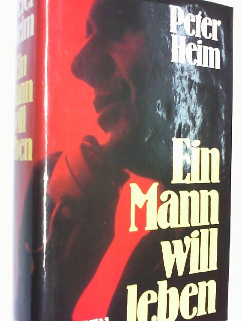 Ein Mann will leben. Roman