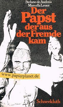 Der Papst der aus der Fremde kam . 3. Auflage 3795105714