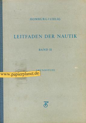 Leitfaden der Nautik. Band II Grundstufe.