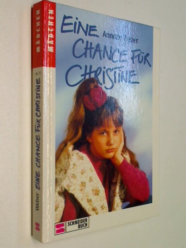 Eine Chance für Christine .