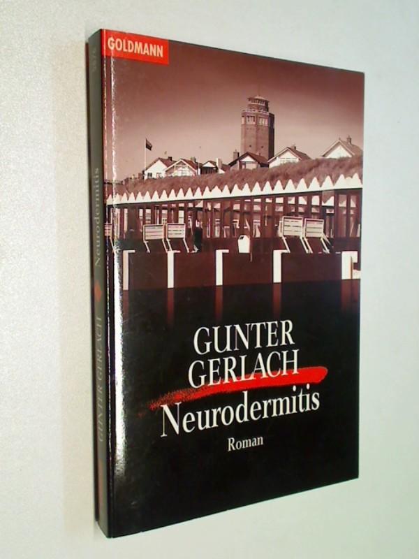 Neurodermitis . Roman .