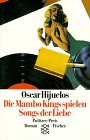 Die Mambo Kings spielen Songs der Liebe : Roman. = The Mambo Kings play songs of love ,  Fischer 11335 ; 3596113350