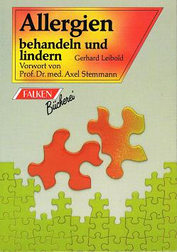 Leibold, Gerhard: Allergien behandeln und lindern.