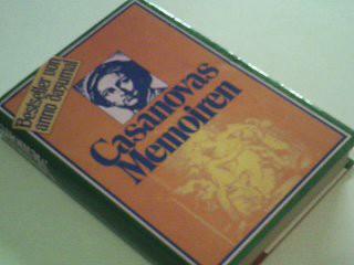 Casanovas Memoiren. Bestseller von anno dazumal.