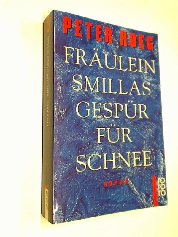 Fräulein Smillas Gespür für Schnee. Roman Krimi