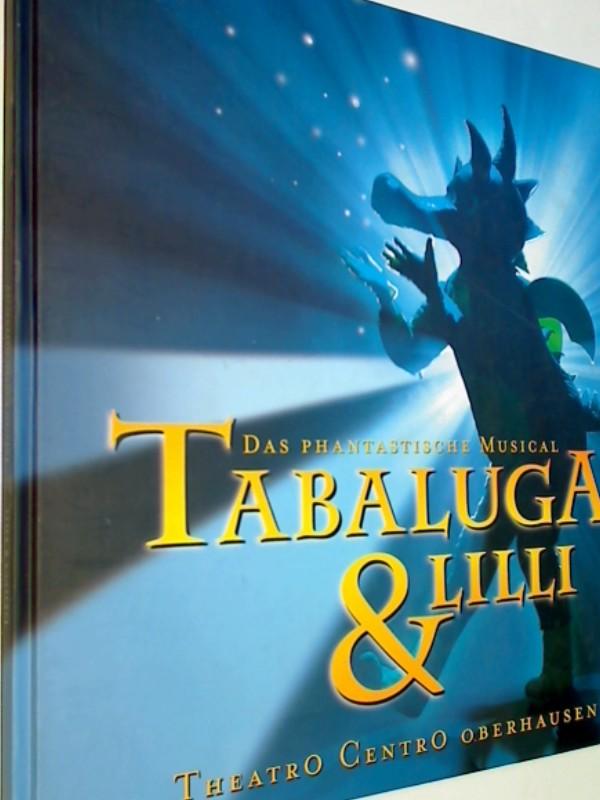 Das Phantastische Musical Tabaluga & LIlli.