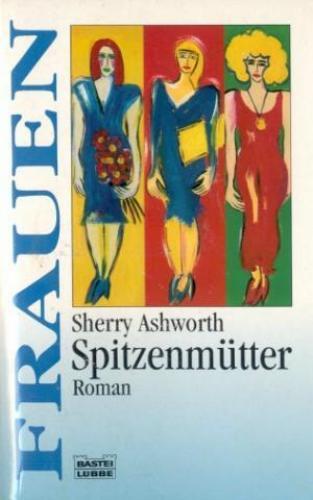 Spitzenmütter. Bastei  Taschenbuch 16164