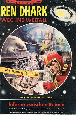Ren Dhark Nr. 71: Inferno zwischen Ruinen, 1. Auflage (Weg is Weltall) Roman-Heft