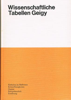 Einheiten im Meßwesen, Körperflüssigkeiten, Organe, Energiehaushalt, Ernährung 8. Aufl.