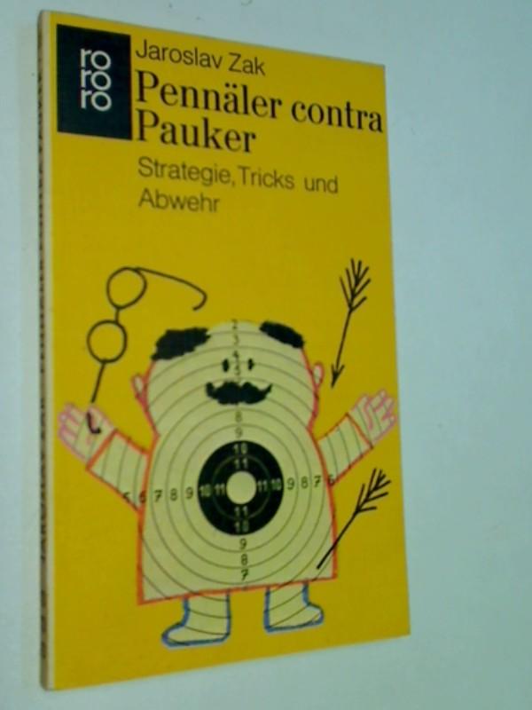 Pennäler contra Pauker. Strategie, Tricks und Abwehr.  rororo ,1325