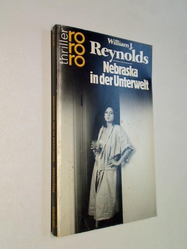 Nebraska in der Unterwelt. rororo 2779 : rororo-Thriller. = The Nebraska quotient, ERSTAUSGABE 1987