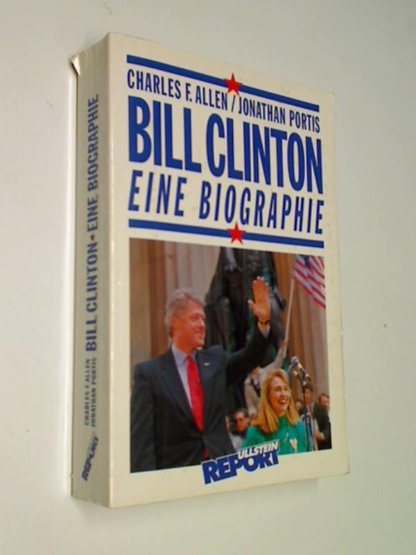 Bill Clinton .. Eine Biographie .