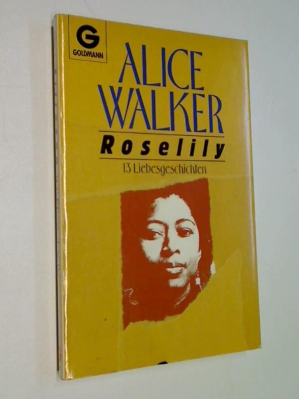 Roselily . 13 Liebesgeschichten .