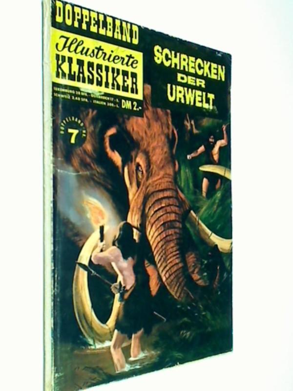 Illustrierte Klassiker Doppelband 7 : Schrecken der Urwelt, BSV Comic-Heft, ERSTAUSGABE, ca 1961