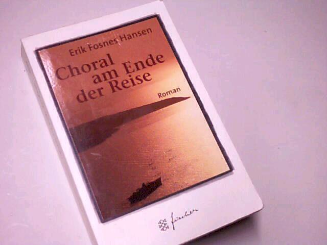 Choral am Ende der Reise .  Limitierte Jub.-Ed.