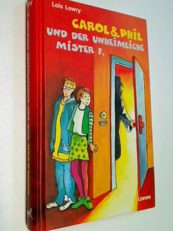 Carol & Phil und der unheimliche Mister F.