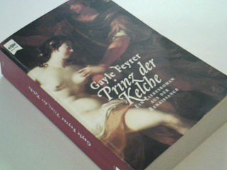 Feyrer, Gayle: Prinz der Kelche. Roman ; 3453145933
