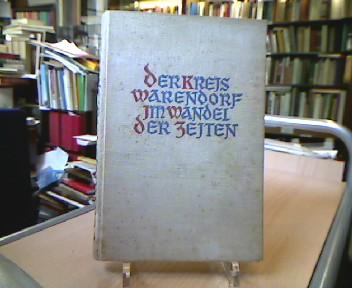 Der Kreis Warendorf im Wandel der Zeiten. Ein Buch, der Jugend und dem Volke gewidmet von Freunden der Heimat.