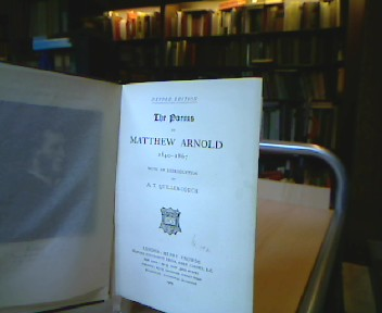 The Poems of Matthew Arnold 1840-1867. With an Introduction by A. T. Quiller-Couch.
