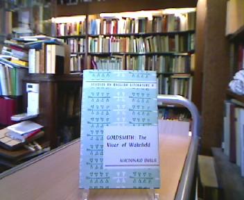 Emslie, Macdonald. Goldsmith: The Vicar of Wakefield (= Studies in English Literature, No. 9).