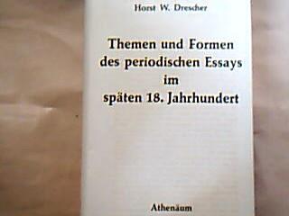 Themen und Formen des periodischen Essays im späten 18. Jahrhundert. Untersuchungen zu den schottischen Wochenschriften The Mirror und The Lounger. (Habilschrift Münster).
