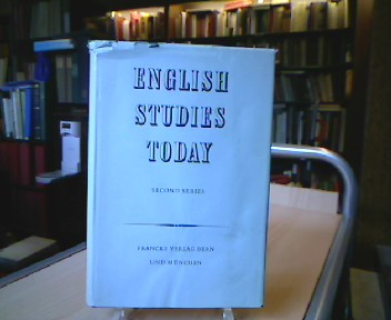 English Studies Today. Second Series. Lectures and Papers read at the fourth Conference of the International Association of University Professors of English held at Lausanne and Berne, August 1959.