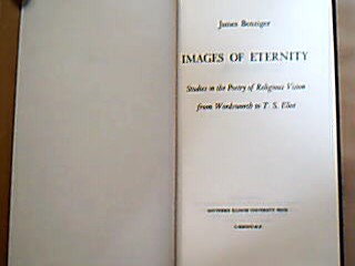 Images of Eternity. Studies in the Poetry of Religious Vision from Wordsworth to T. S. Eliot.