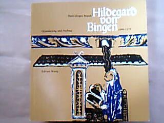 """Hildegard von Bingen. Orientierung und Auftrag 1098-1179. (= Institut für kirchengeschichtliche Forschung des Bistums Essen. """"Kleine Schriftenreihe"""", Heft 3 )."""