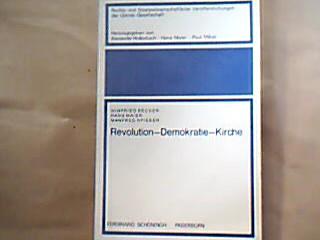 Revolution, Demokratie, Kirche. Beiträge von Winfried Becker, Hans Maier u. Manfred Spieker. (= Rechts- und staatswissenschaftliche Veröffentlichungen der Görres-Gesellschaft, N. F. , H. 20 ).
