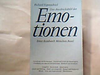Das Ausdrucksbild der Emotionen. Psychologie und Person