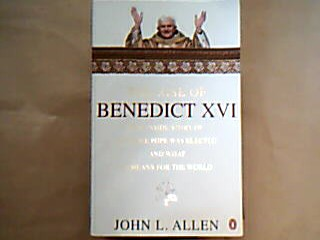The riese of Benedikt XVI The inside story of how the pope was electied and what it means for the world 1. ed.