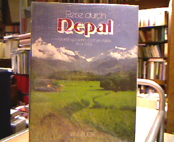 Reise durch Nepal. Duncan Willetts. Brian Tetley. [Übertr. ins Dt.: Helge Mücke]