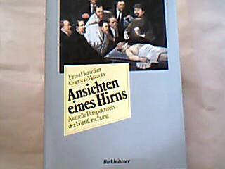 Ansichten eines Hirns. Aktuelle Perspektiven der Hirnforschung. Ill.: Ursula Fürst. Fotos: Josef Stücker.