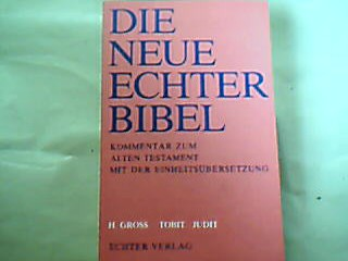 Tobit.  Judit. Die  neue Echter-Bibel : Kommentar zum Alten Testament mit der Einheitsübersetzung.