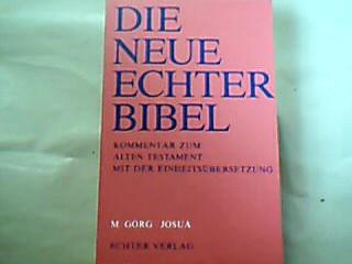 Josua. Die  neue Echter-Bibel : Kommentar zum Alten Testament mit der Einheitsübersetzung.