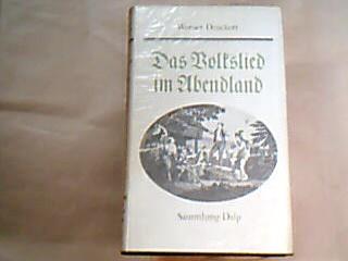 Das Volkslied im Abendland. Sammlung Dalp Bd. 98.