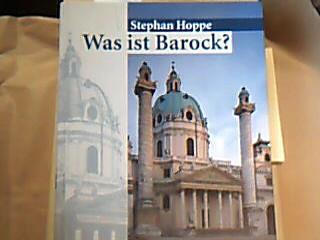 Was ist Barock? : Architektur und Städtebau Europas 1580 - 1770.