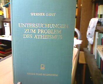 Untersuchungen zum Problem des Atheismus. Ein Beitrag zur weltanschaulichen Situation unsrer Zeit. 1. Auflage.