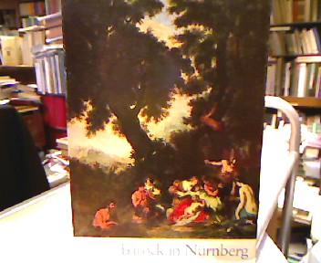 Barock in Nürnberg 1600-1750. Aus Anlaß der Dreihundertjahrfeier der Akademie der bildenden Künste. Ausstellung  im Germanischen National-Museum Nürnberg vom 20. Juni bis 16. September 1962.