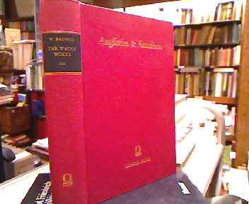 The Whole Works. 2 Bände in 1 Bd. Edited by W. Carew Hazlitt (1868-1869). Two volumes in one. Anglistica & Americana. A Series of Reprints Selected by Bernhard Fabian, Edgar Mertner, Karl Schneider and Marvin Spevack, 66.